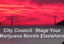 City Council: Stage Your Marijuana Revels Elsewhere
