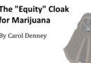 "The ""Equity"" Cloak for Marijuana"