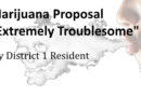 "Marijuana Proposal ""Extremely Troublesome"""